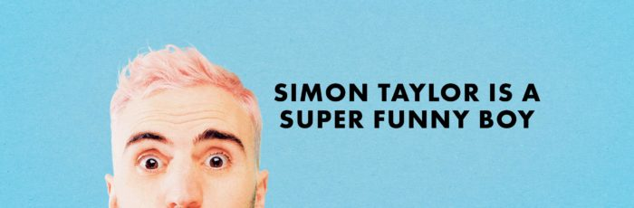 Simon Taylor is a Super Funny Boy