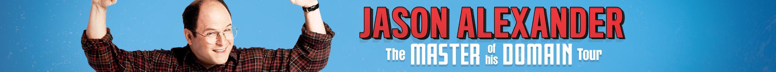Jason Alexander – Master of His Domain Tour