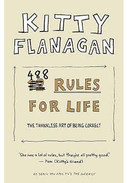 B_Kitty Flanagan's 488 Rules for Life