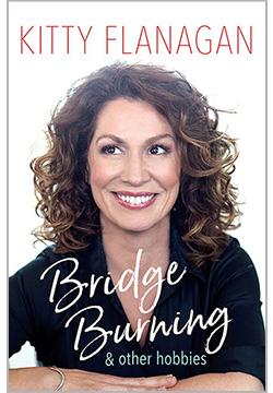 Bridge Burning and Other Hobbies