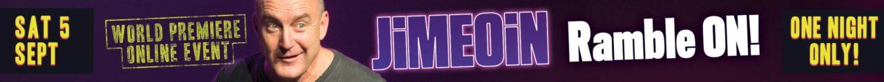 Jimeoin – Ramble On