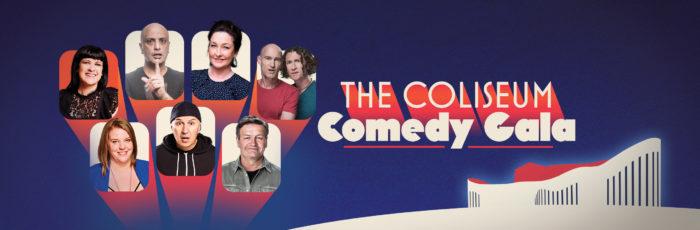 The Coliseum Comedy Gala